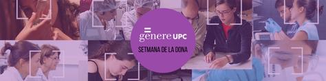 Setmana de la Dona UPC i Manifest 8M de la Comissió Dones i Ciencia del CIC